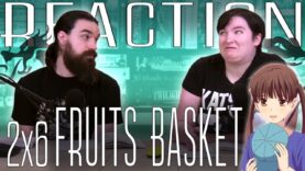 Fruits Basket 2×6 Reaction