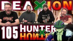 Hunter x Hunter 105 Reaction
