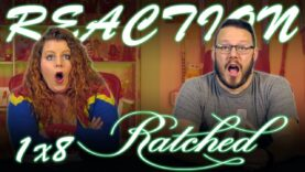 Ratched 1×8 Reaction