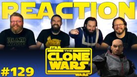 Star Wars: The Clone Wars 129 Reaction