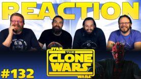 Star Wars: The Clone Wars 132 Reaction