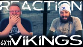 Vikings 6×11 Reaction