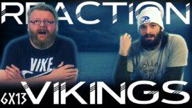 Vikings 6×13 Reaction