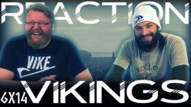 Vikings 6×14 Reaction
