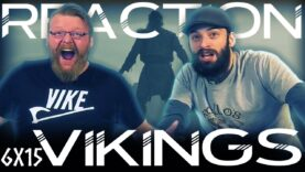 Vikings 6×15 Reaction
