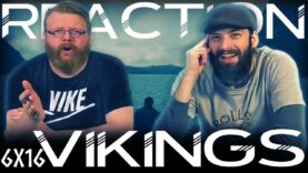 Vikings 6×16 Reaction