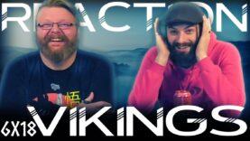Vikings 6×18 Reaction