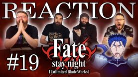 Fate/stay night: Unlimited Blade Works 19 Reaction