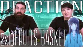Fruits Basket 2×10 Reaction