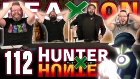 Hunter x Hunter 112 Reaction