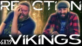 Vikings 6×19 Reaction