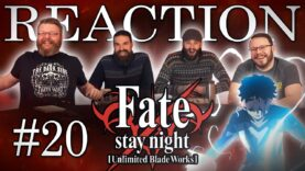 Fate/stay night: Unlimited Blade Works 20 Reaction