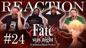Fate/stay night: Unlimited Blade Works 24 Reaction