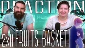 Fruits Basket 2×11 Reaction