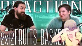 Fruits Basket 2×12 Reaction
