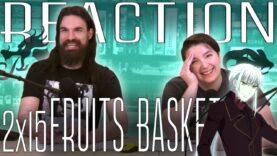 Fruits Basket 2×15 Reaction