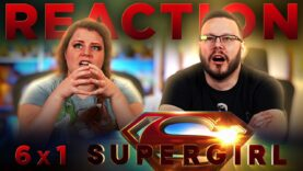 Supergirl 6×1 Reaction