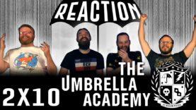 The Umbrella Academy 2×10 Reaction