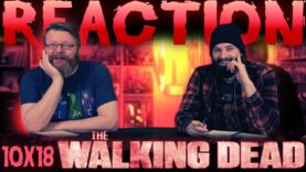 The Walking Dead 10×18 Reaction