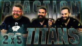 Titans 2×5 Reaction