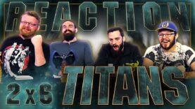 Titans 2×6 Reaction