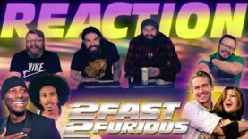 2 Fast 2 Furious Movie Reaction