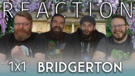 Bridgerton 1×1 Reaction