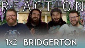 Bridgerton 1×2 Reaction