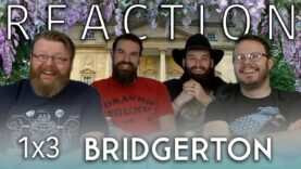 Bridgerton 1×3 Reaction