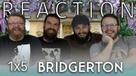 Bridgerton 1×5 Reaction