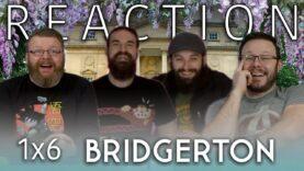 Bridgerton 1×6 Reaction