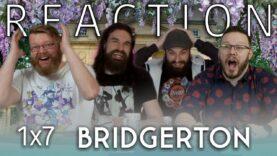 Bridgerton 1×7 Reaction