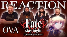 Fate/stay night: Unlimited Blade Works OVA Reaction