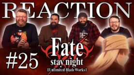 Fate/stay night: Unlimited Blade Works 25 Reaction