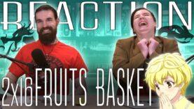 Fruits Basket 2×16 Reaction