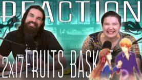Fruits Basket 2×17 Reaction