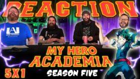 My Hero Academia 5×1 Reaction