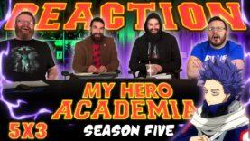 My Hero Academia 5×3 Reaction