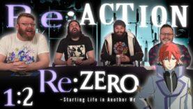 Re:Zero 1×2 Reaction
