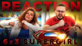 Supergirl 6×3 Reaction