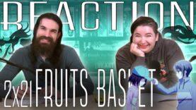 Fruits Basket 2×21 Reaction