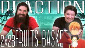 Fruits Basket 2×23 Reaction