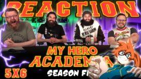 My Hero Academia 5×6 Reaction