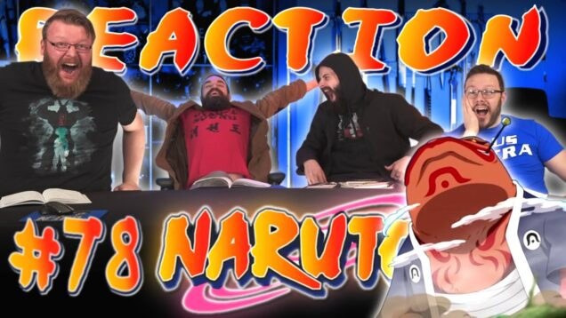 Naruto 78 Reaction