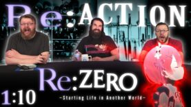 Re:Zero 1×10 Reaction