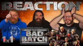 Star Wars: The Bad Batch 1×1 Reaction