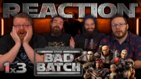 Star Wars: The Bad Batch 1×3 Reaction