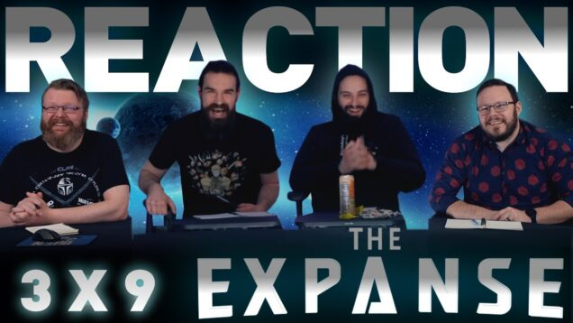 The Expanse 3×9 Reaction