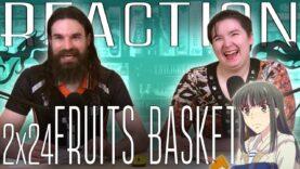 Fruits Basket 2×24 Reaction