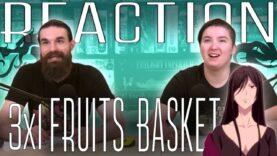 Fruits Basket 3×1 Reaction